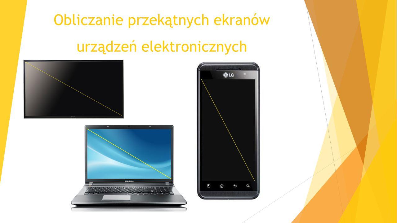 Obliczanie przekątnych ekranów urządzeń elektronicznych