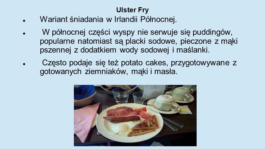 Ulster Fry Wariant śniadania w Irlandii Północnej. W północnej części wyspy nie serwuje się puddingów, popularne natomiast są placki sodowe, pieczone