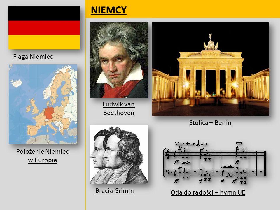 NIEMCY Flaga Niemiec Położenie Niemiec w Europie Oda do radości – hymn UE Bracia Grimm Ludwik van Beethoven Stolica – Berlin
