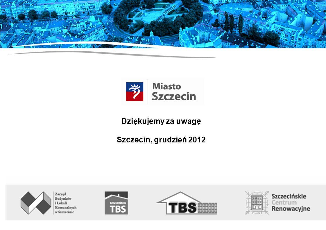 Dziękujemy za uwagę Szczecin, grudzień 2012