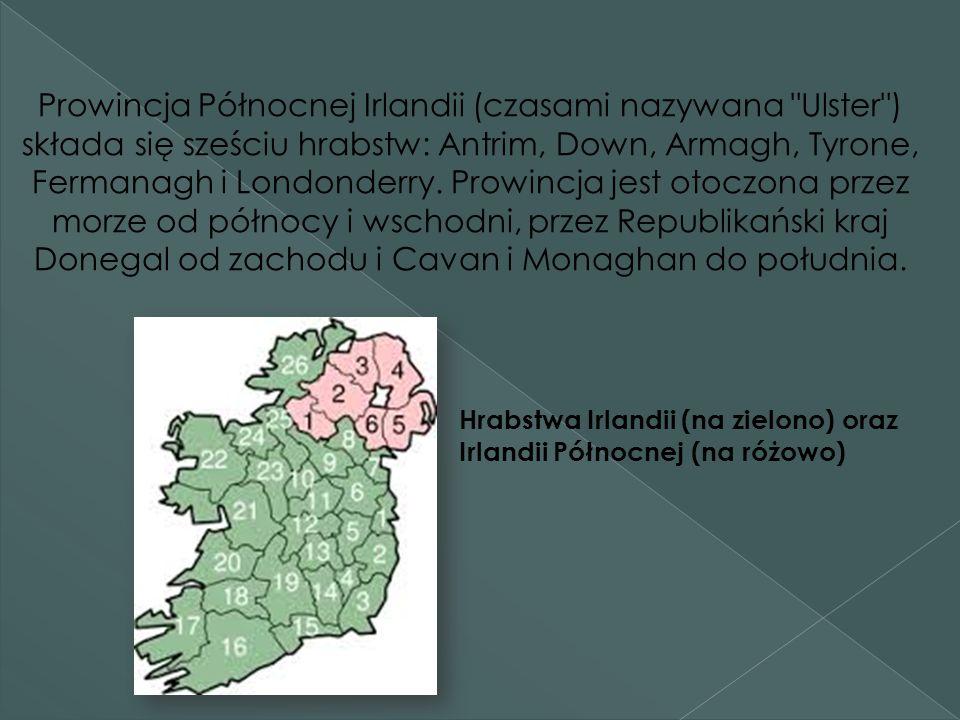 Prowincja Północnej Irlandii (czasami nazywana Ulster ) składa się sześciu hrabstw: Antrim, Down, Armagh, Tyrone, Fermanagh i Londonderry.