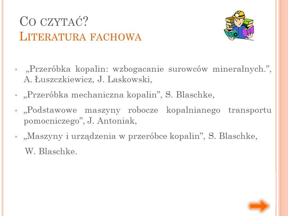 """""""Przeróbka kopalin: wzbogacanie surowców mineralnych. , A."""