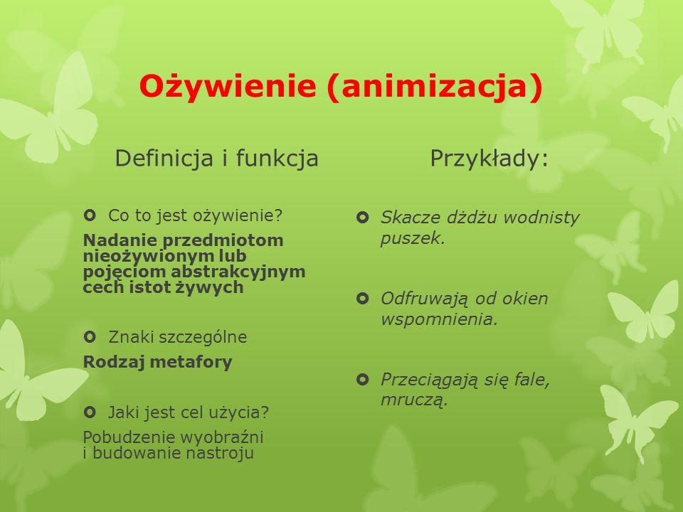 Uosobienie (personifikacja) Definicja i funkcja  Co to jest uosobienie.