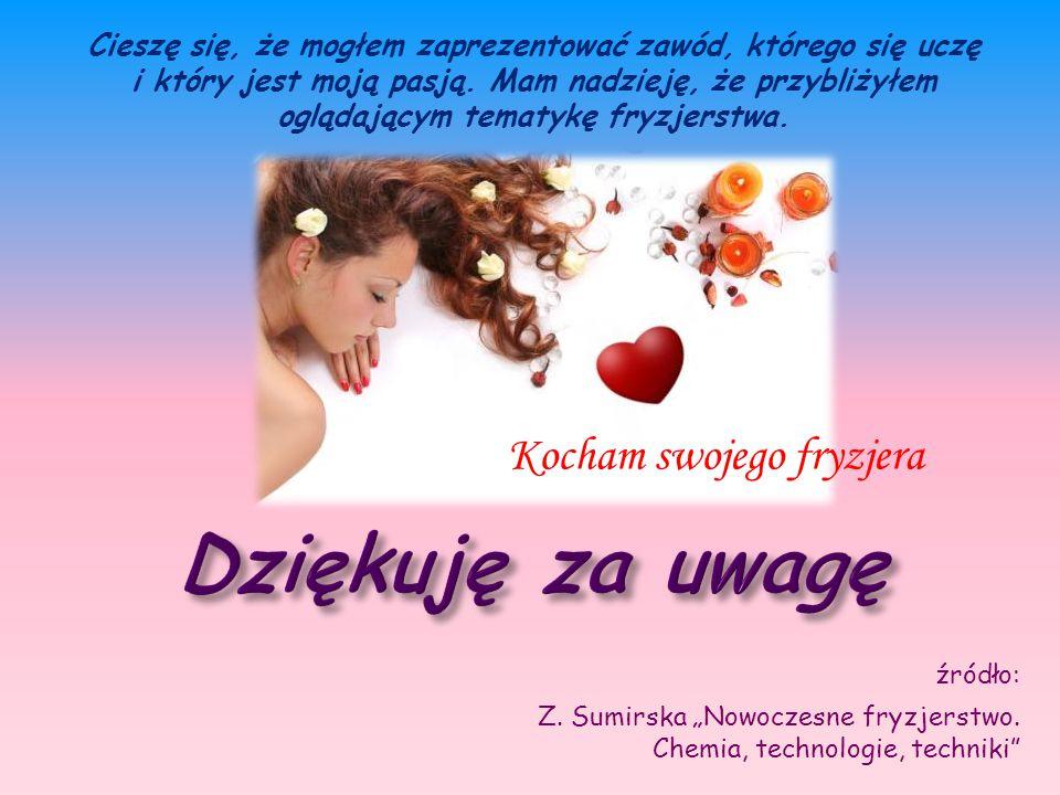 """źródło: Z. Sumirska """"Nowoczesne fryzjerstwo."""