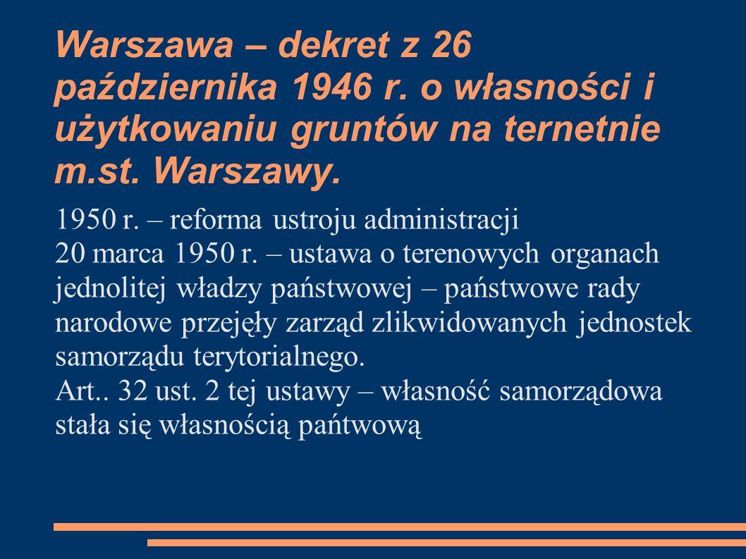 Warszawa – dekret z 26 października 1946 r. o własności i użytkowaniu gruntów na ternetnie m.st.