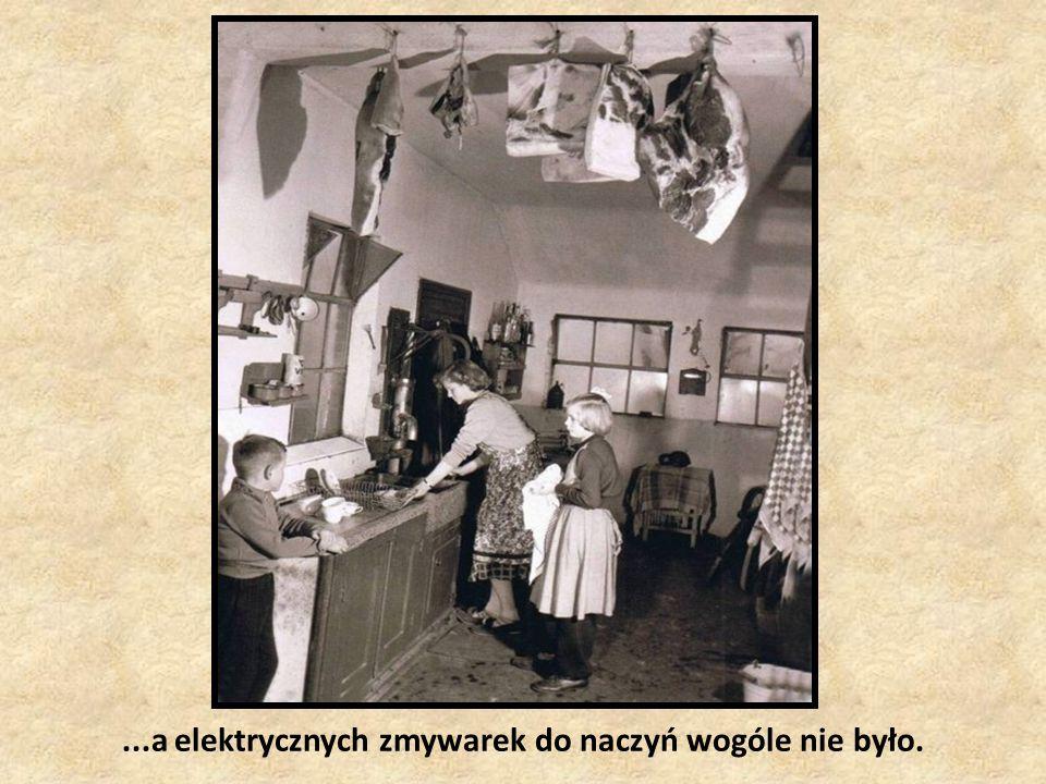 Elektryczne pralki do prania, nie były za bardzo rozpowszechnione....
