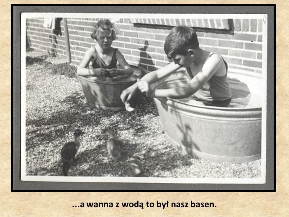 ...gorąca woda też nie leciała prosto z kranu...