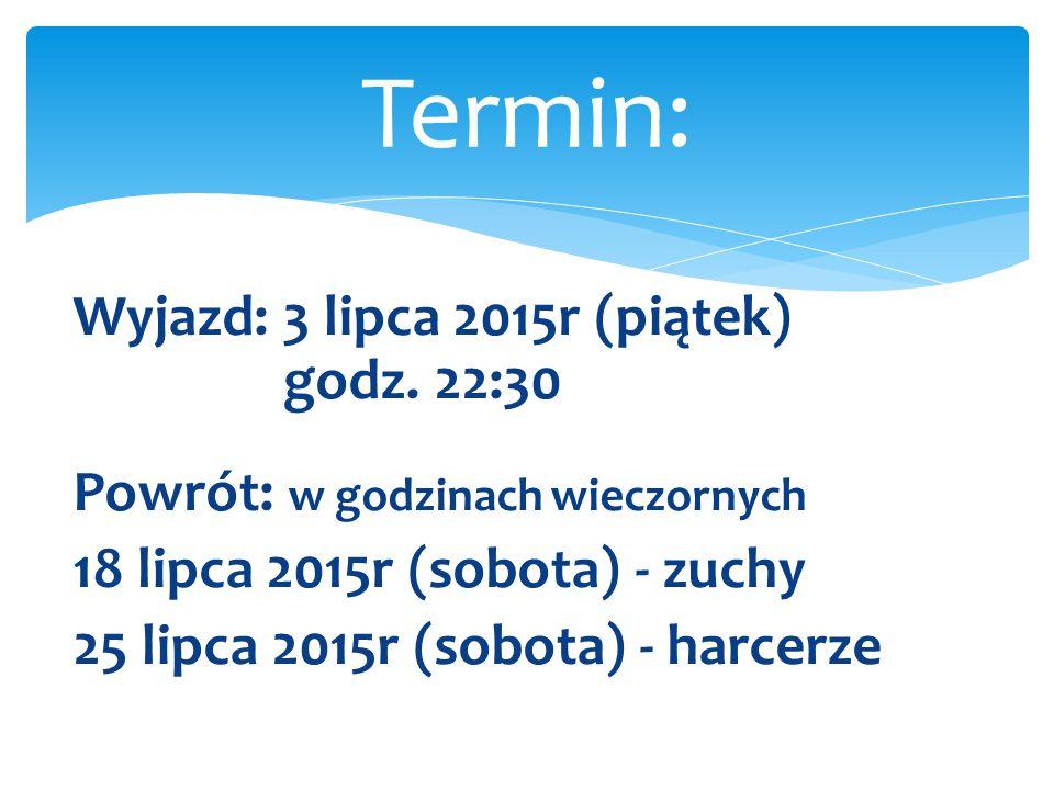 1300,00 złotych - harcerze, 1100,00 złotych – zuchy; Zaliczka bezzwrotna w wysokości 300 złotych.
