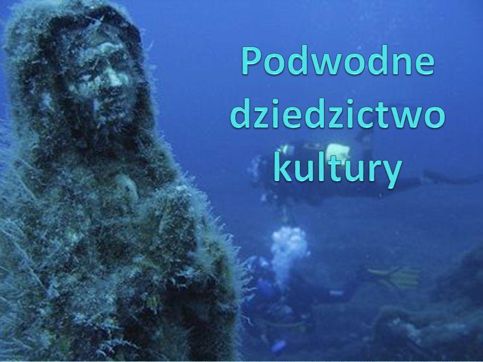 Podwodne dziedzictwo kultury to: ogół obiektów będących wytworami człowieka, o szczególnym znaczeniu dla dziedzictwa kultury, które znajdują się dziś pod wodą.