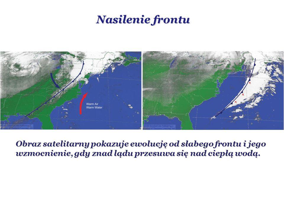 Nasilenie frontu Obraz satelitarny pokazuje ewolucję od słabego frontu i jego wzmocnienie, gdy znad lądu przesuwa się nad ciepłą wodą.