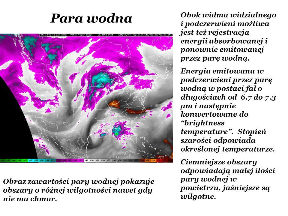 Para wodna Obok widma widzialnego i podczerwieni możliwa jest też rejestracja energii absorbowanej i ponownie emitowanej przez parę wodną. Energia emi