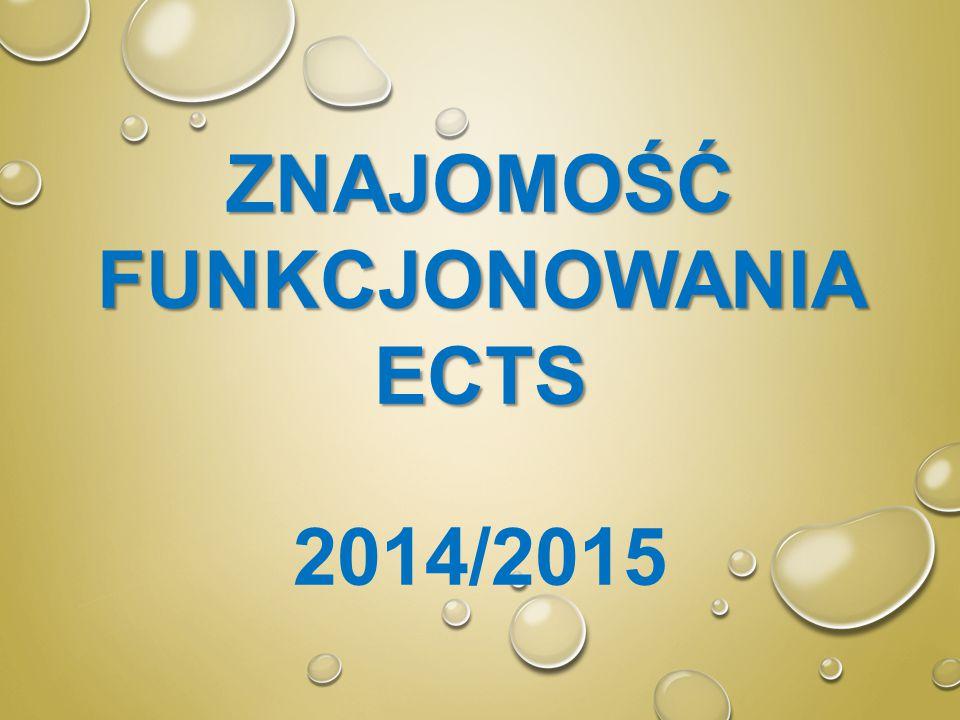 ZNAJOMOŚĆ FUNKCJONOWANIA ECTS 2014/2015