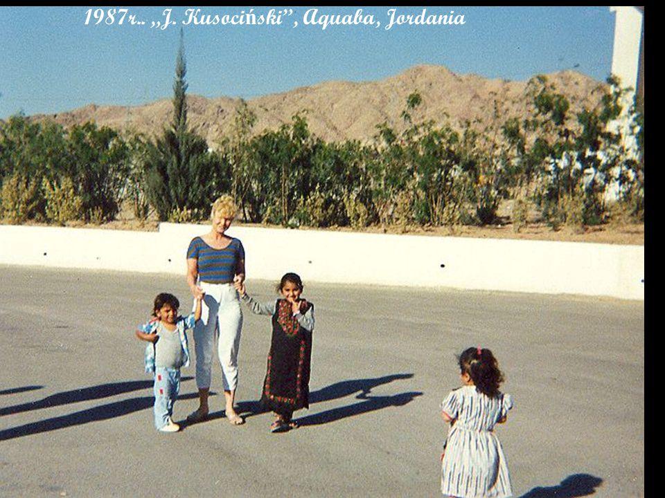 "1987r.. ""J. Kusoci ń ski , Aquaba, Jordania"