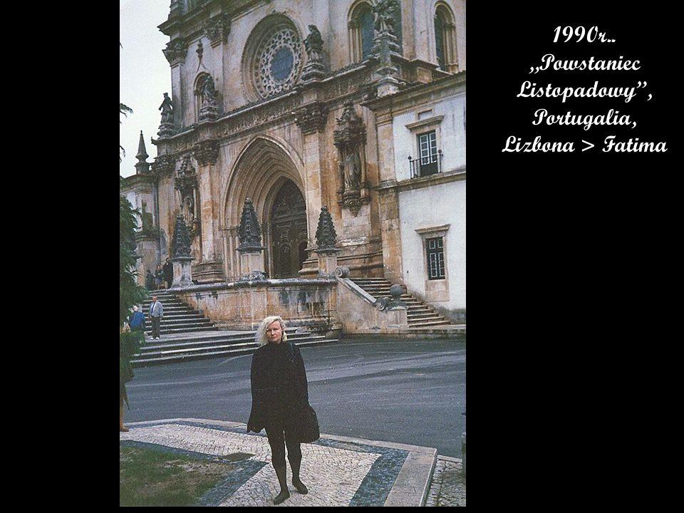 """1990r.. """"Powstaniec Listopadowy , Portugalia, Lizbona > Fatima"""