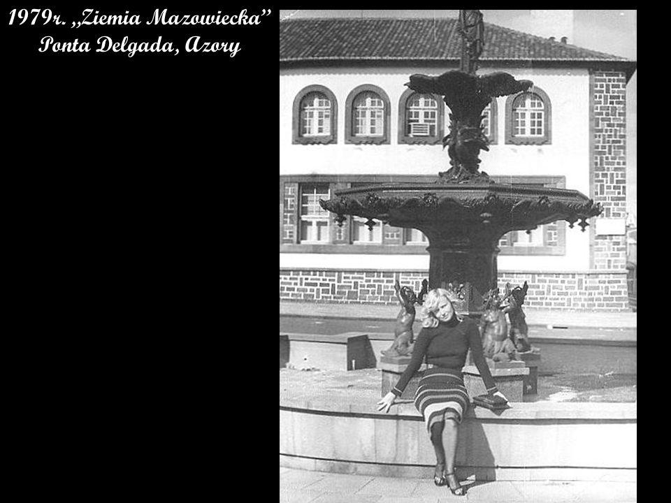 """1979r. """"Ziemia Mazowiecka Ponta Delgada, Azory"""