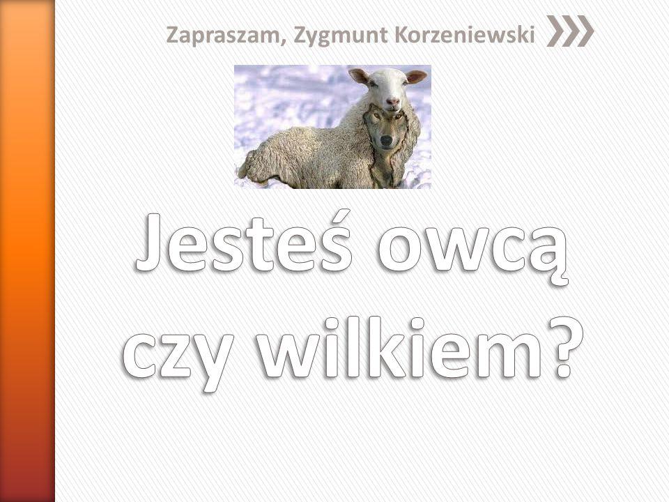 Zapraszam, Zygmunt Korzeniewski
