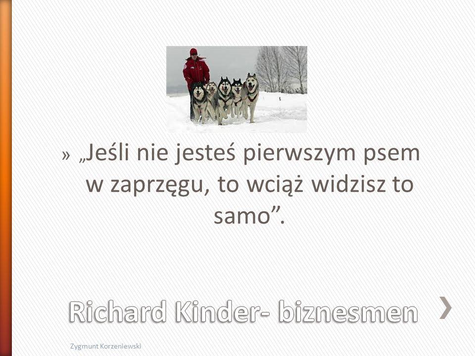 """» """" Jeśli nie jesteś pierwszym psem w zaprzęgu, to wciąż widzisz to samo . Zygmunt Korzeniewski"""
