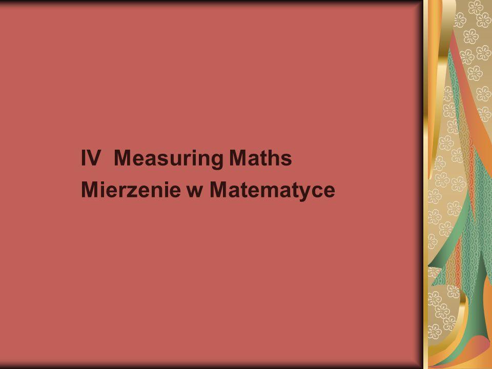 IV Measuring Maths Mierzenie w Matematyce
