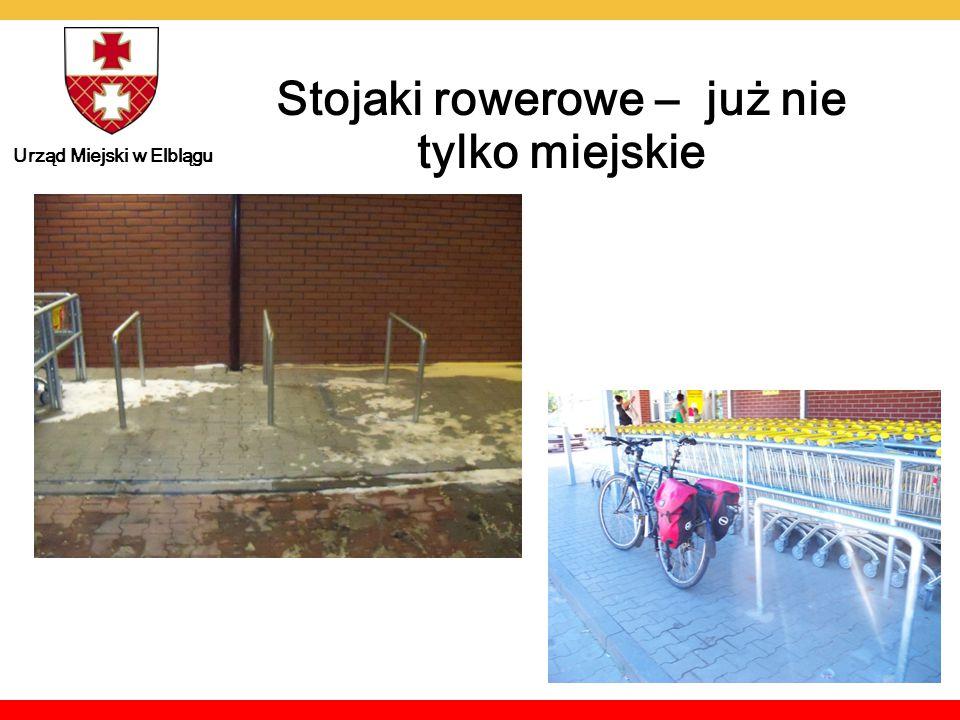 Urząd Miejski w Elblągu Stojaki rowerowe – już nie tylko miejskie