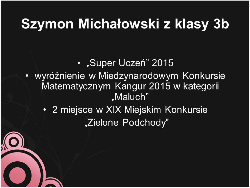 """Klaudia Piszczek z klasy 3b 2 miejsce w XIX Miejskim Konkursie """"Zielone Podchody"""