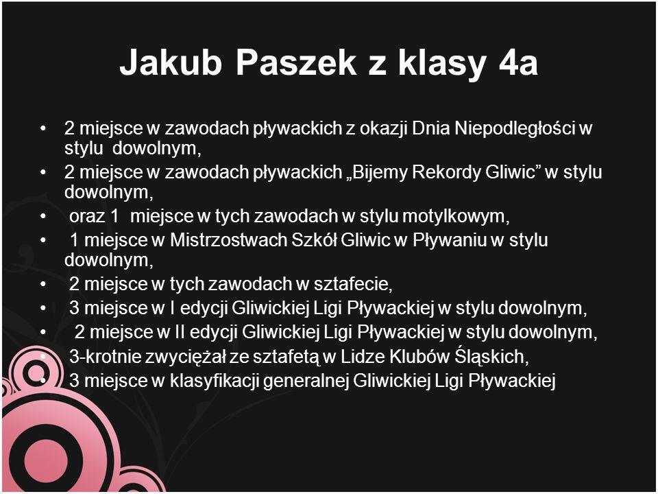 """Jakub Paszek z klasy 4a 2 miejsce w zawodach pływackich z okazji Dnia Niepodległości w stylu dowolnym, 2 miejsce w zawodach pływackich """"Bijemy Rekordy"""