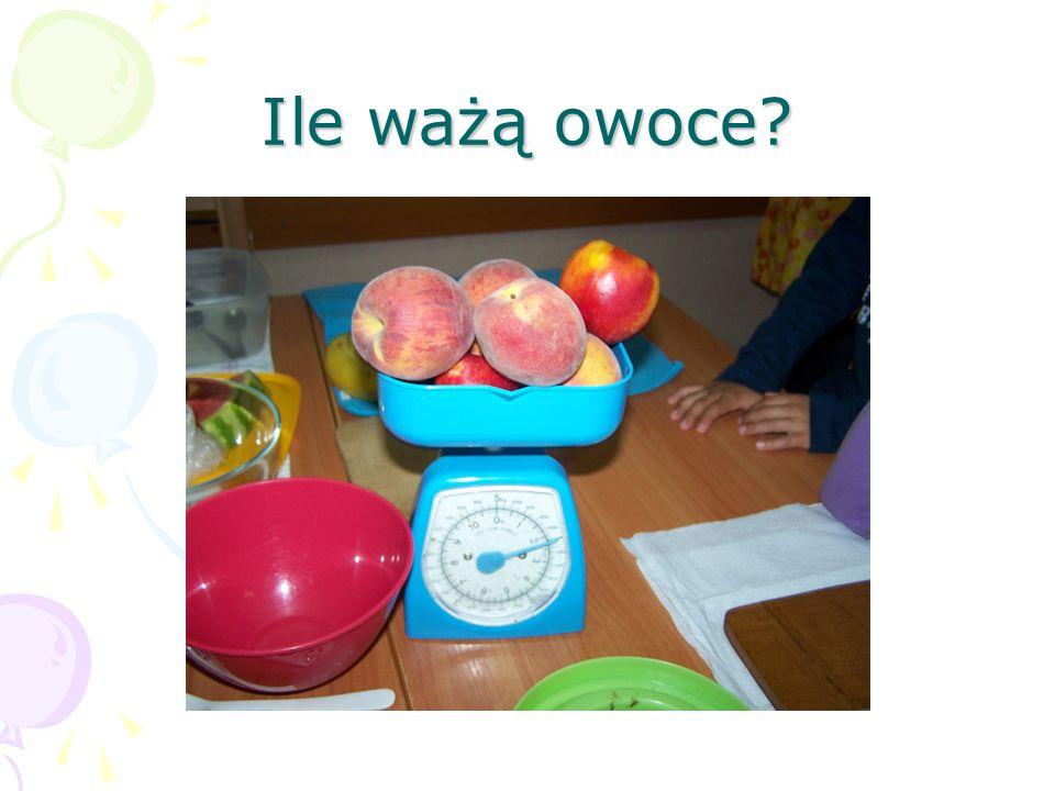 Ile ważą owoce