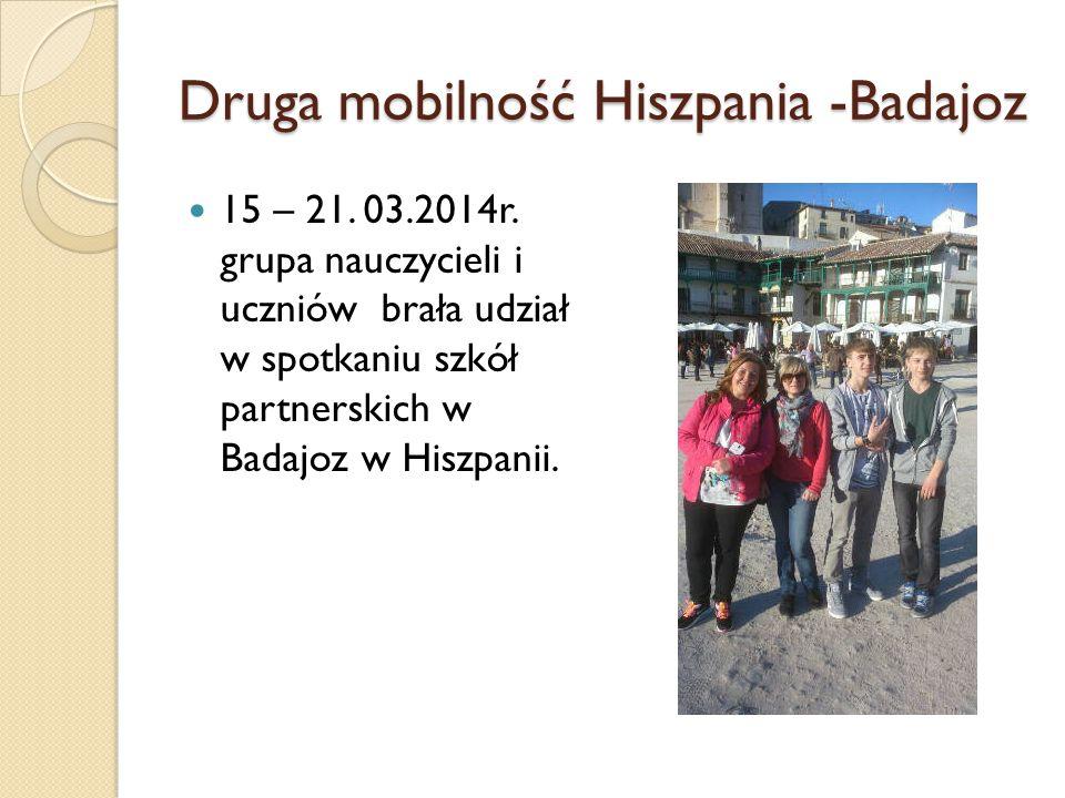 Druga mobilność Hiszpania -Badajoz 15 – 21. 03.2014r.
