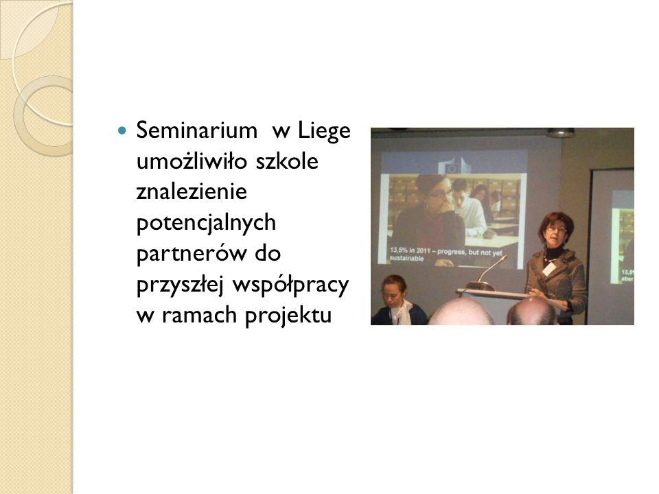 Seminarium w Liege umożliwiło szkole znalezienie potencjalnych partnerów do przyszłej współpracy w ramach projektu