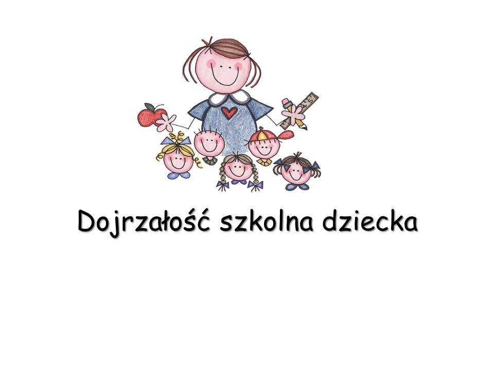 Dojrzałość szkolna dziecka