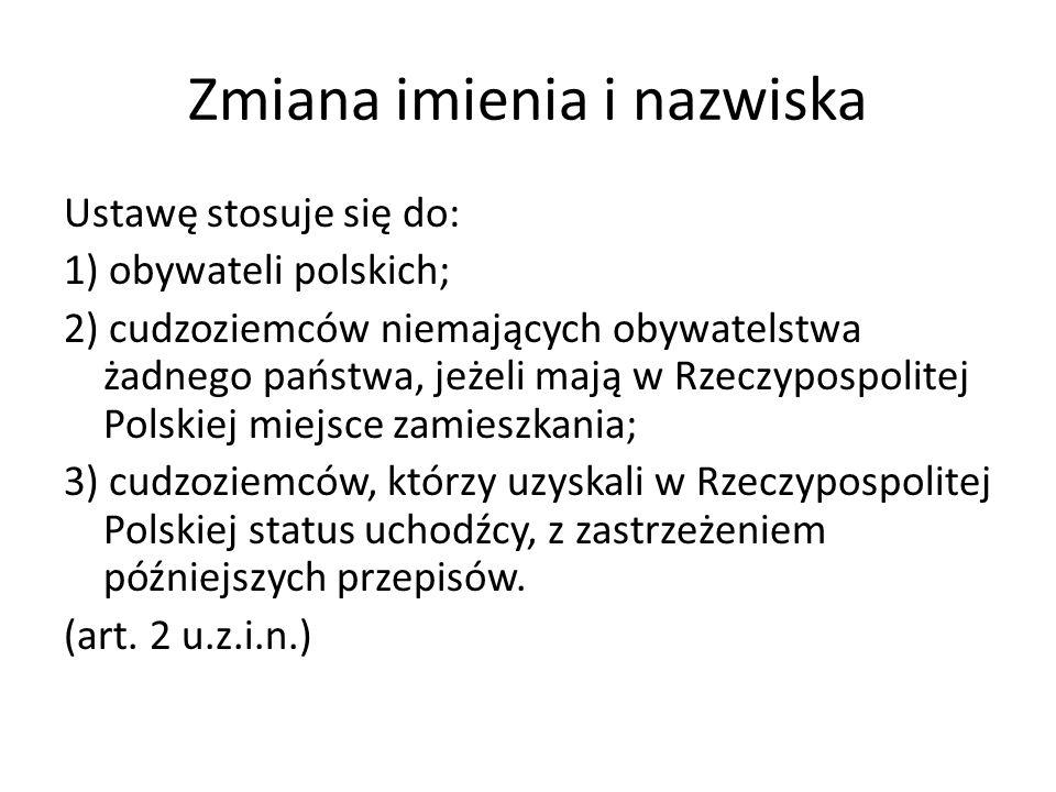 Zmiana imienia i nazwiska Słowniczek ustawowy 1.