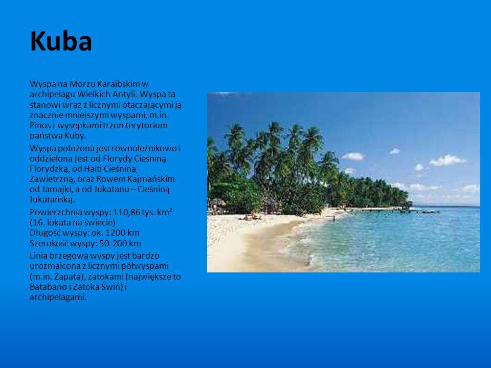 Kuba Wyspa na Morzu Karaibskim w archipelagu Wielkich Antyli. Wyspa ta stanowi wraz z licznymi otaczającymi ją znacznie mniejszymi wyspami, m.in. Pino