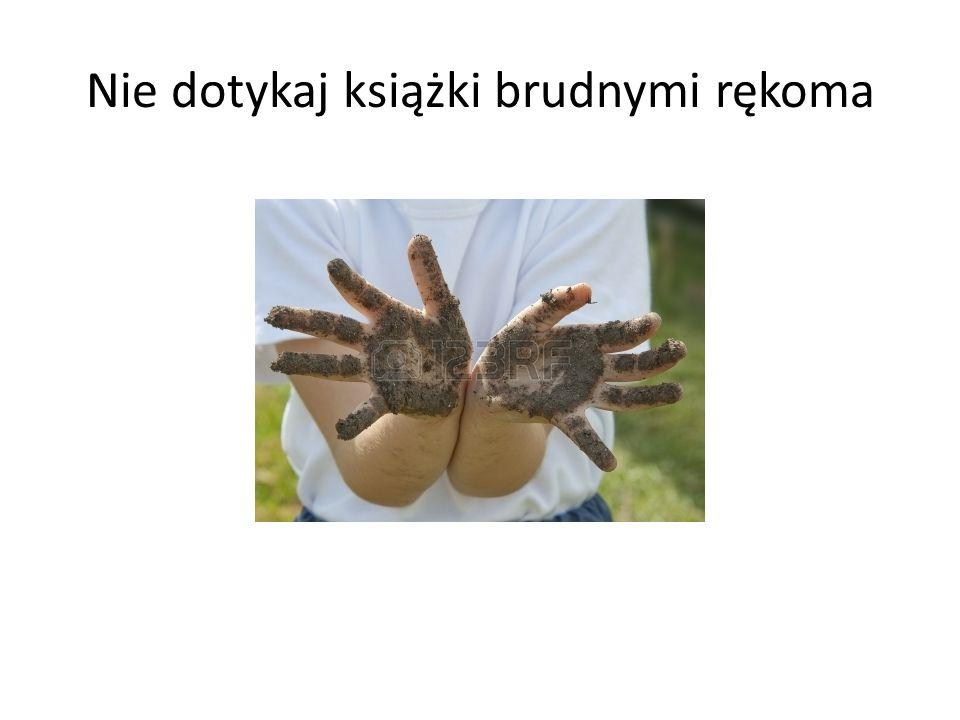 Nie dotykaj książki brudnymi rękoma