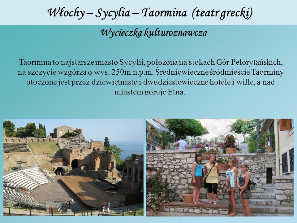 Włochy – Sycylia – Taormina (teatr grecki) Taormina to najstarsze miasto Sycylii, położona na stokach Gór Pelorytańskich, na szczycie wzgórza o wys. 2