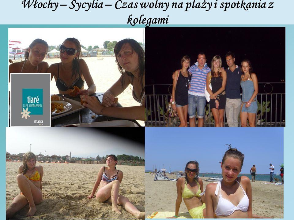 Włochy – Sycylia – Czas wolny na plaży i spotkania z kolegami
