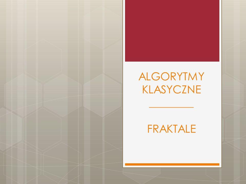 Dywany Sierpińskiego FRAKTALE www.algorytmy.com/iteracyjne/*e2*97*8f+Dywany+Sierpi*c5*84skiego+(Opis)+*e2*97*8f