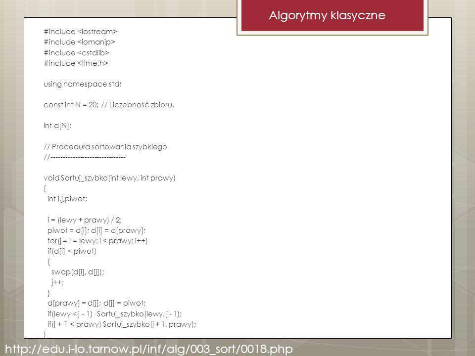 #include using namespace std; const int N = 20; // Liczebność zbioru. int d[N]; // Procedura sortowania szybkiego //------------------------------- vo