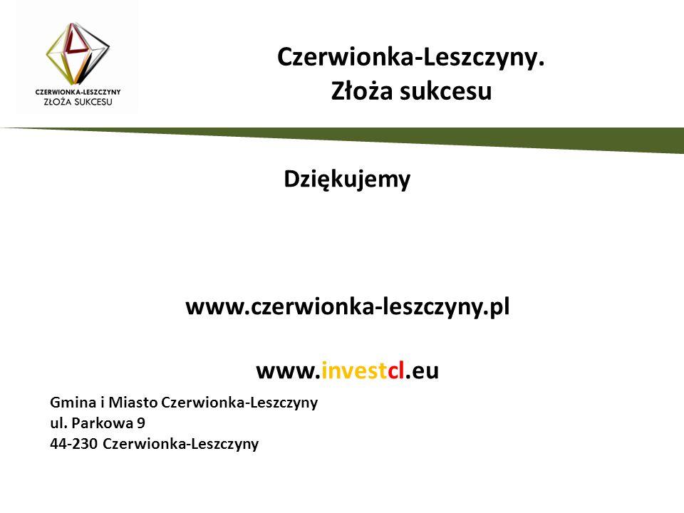 Dziękujemy www.czerwionka-leszczyny.pl www.investcl.eu Gmina i Miasto Czerwionka-Leszczyny ul. Parkowa 9 44-230 Czerwionka-Leszczyny Czerwionka-Leszcz