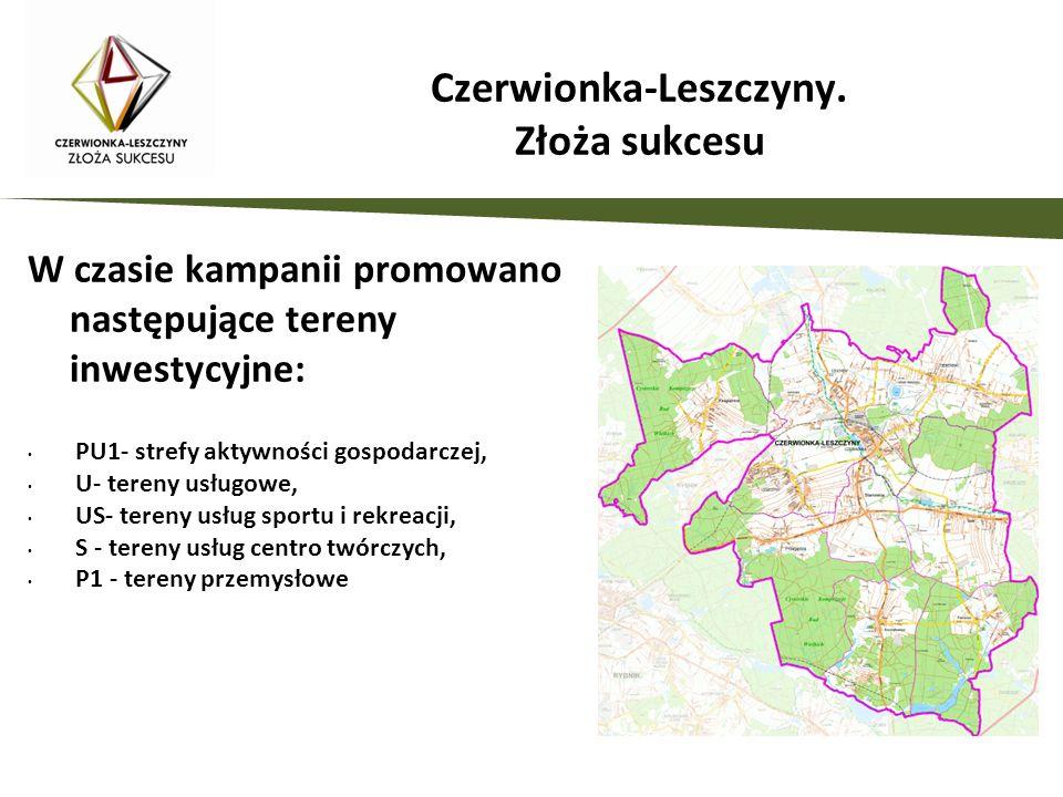 W czasie kampanii promowano następujące tereny inwestycyjne: PU1- strefy aktywności gospodarczej, U- tereny usługowe, US- tereny usług sportu i rekreacji, S - tereny usług centro twórczych, P1 - tereny przemysłowe Czerwionka-Leszczyny.