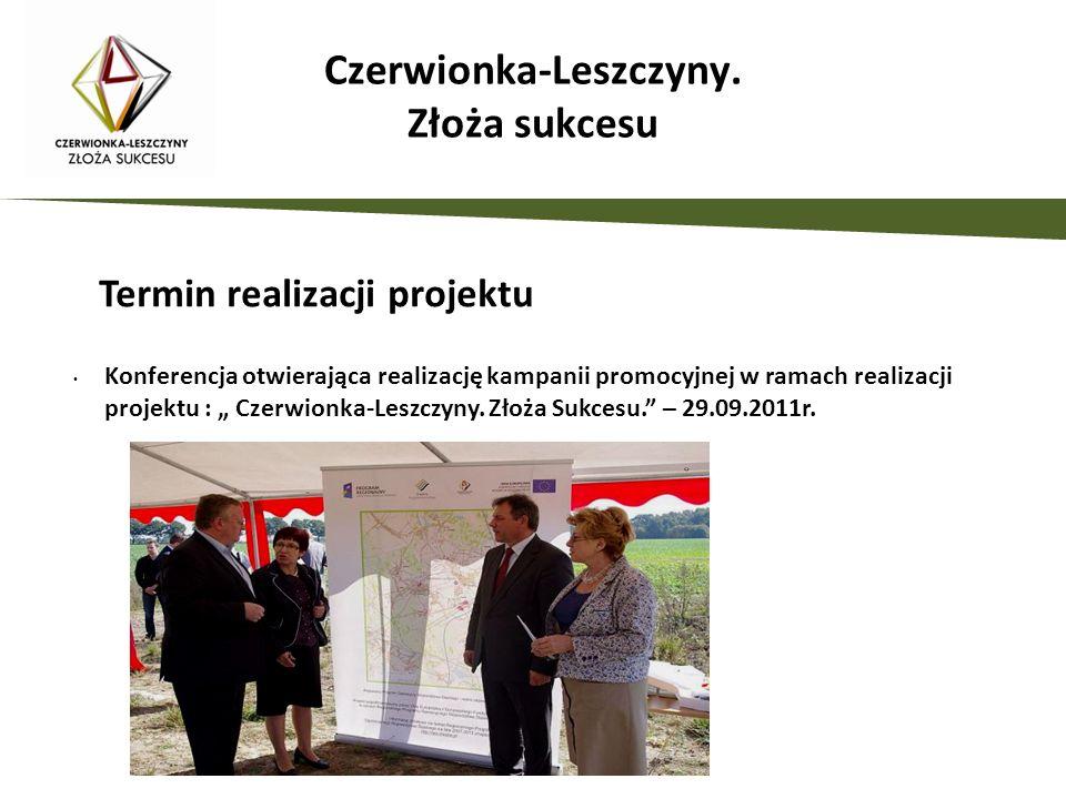 Czerwionka-Leszczyny. Złoża sukcesu Konferencja otwierająca realizację kampanii promocyjnej w ramach realizacji projektu : Czerwionka-Leszczyny. Złoża