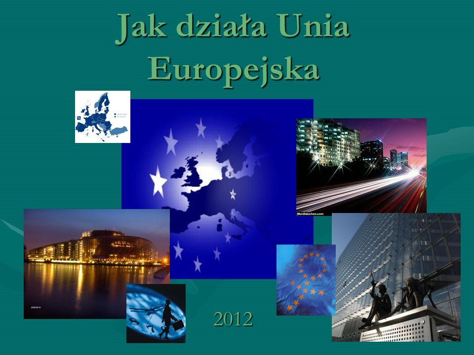 Jak działa Unia Europejska 2012
