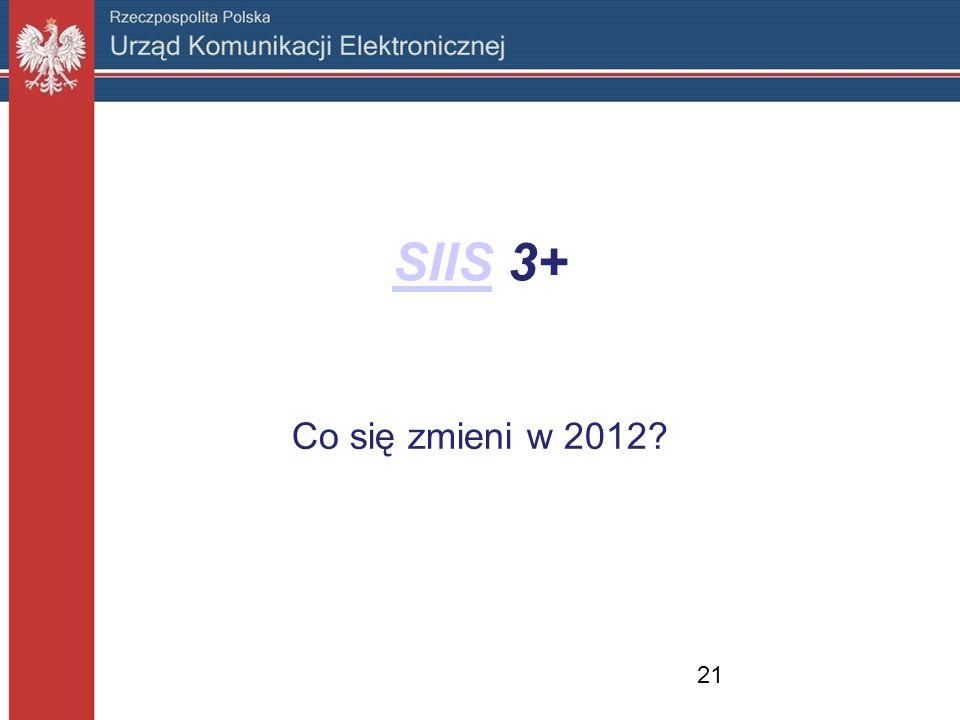 SIISSIIS 3+ Co się zmieni w 2012? 21