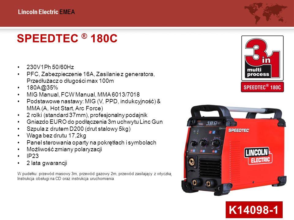 Lincoln Electric EMEA SPEEDTEC ® 180C K14098-1 230V1Ph 50/60Hz PFC, Zabezpieczenie 16A, Zasilanie z generatora, Przedłużacz o długości max 100m 180A@3