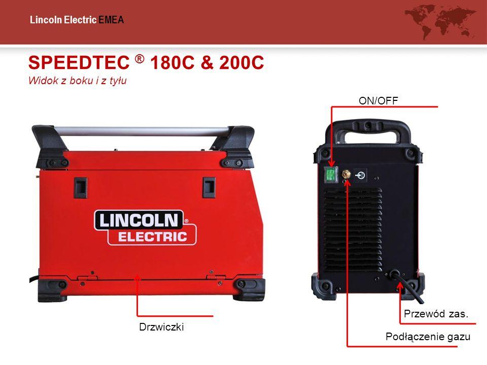 Lincoln Electric EMEA SPEEDTEC ® 180C & 200C Widok z boku i z tyłu Podłączenie gazu Przewód zas. ON/OFF Drzwiczki