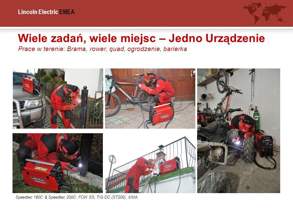 Lincoln Electric EMEA Wiele zadań, wiele miejsc – Jedno Urządzenie Prace w terenie: Brama, rower, quad, ogrodzenie, barierka Speedtec 180C & Speedtec