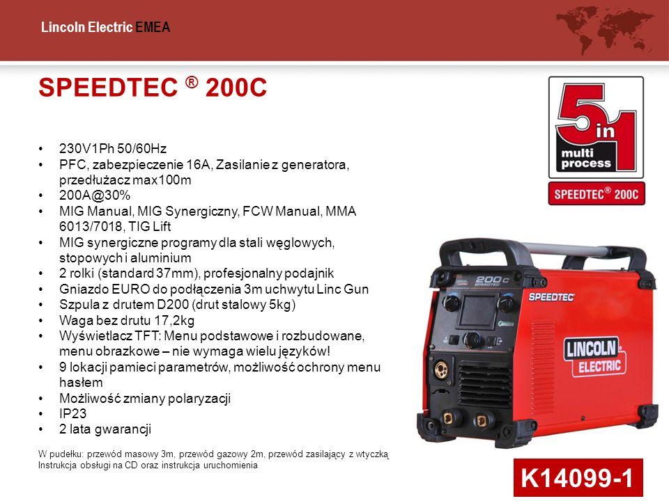 Lincoln Electric EMEA SPEEDTEC ® 200C K14099-1 230V1Ph 50/60Hz PFC, zabezpieczenie 16A, Zasilanie z generatora, przedłużacz max100m 200A@30% MIG Manua