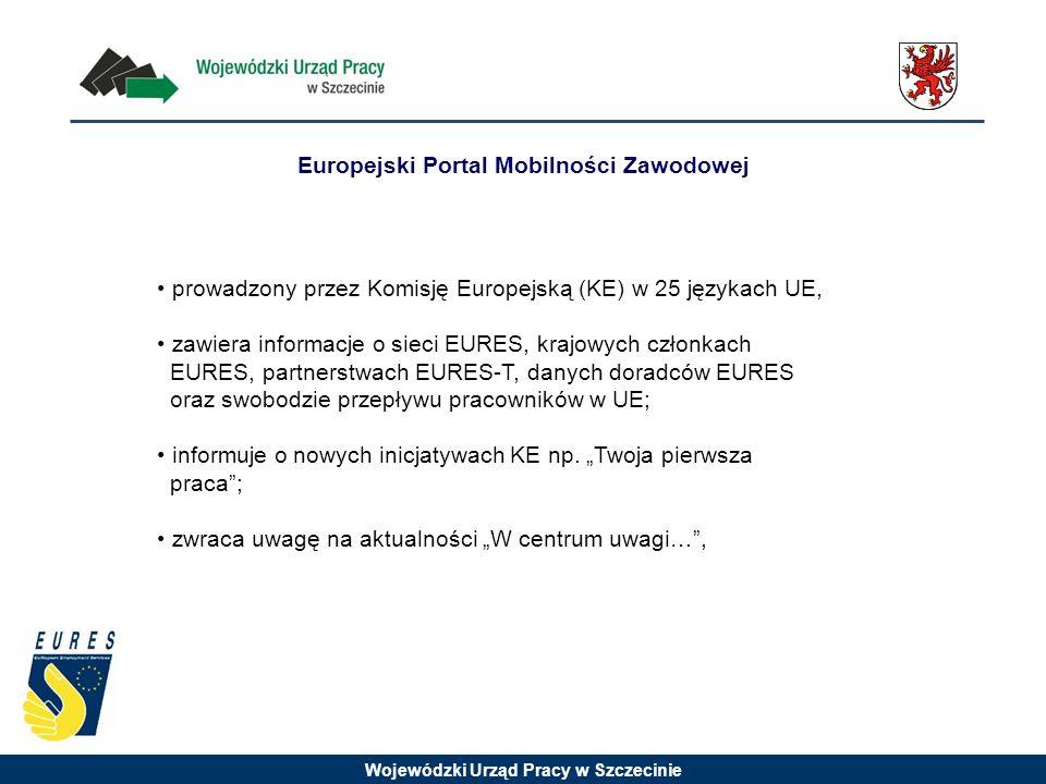 Wojewódzki Urząd Pracy w Szczecinie prowadzony przez Komisję Europejską (KE) w 25 językach UE, zawiera informacje o sieci EURES, krajowych członkach EURES, partnerstwach EURES-T, danych doradców EURES oraz swobodzie przepływu pracowników w UE; informuje o nowych inicjatywach KE np.