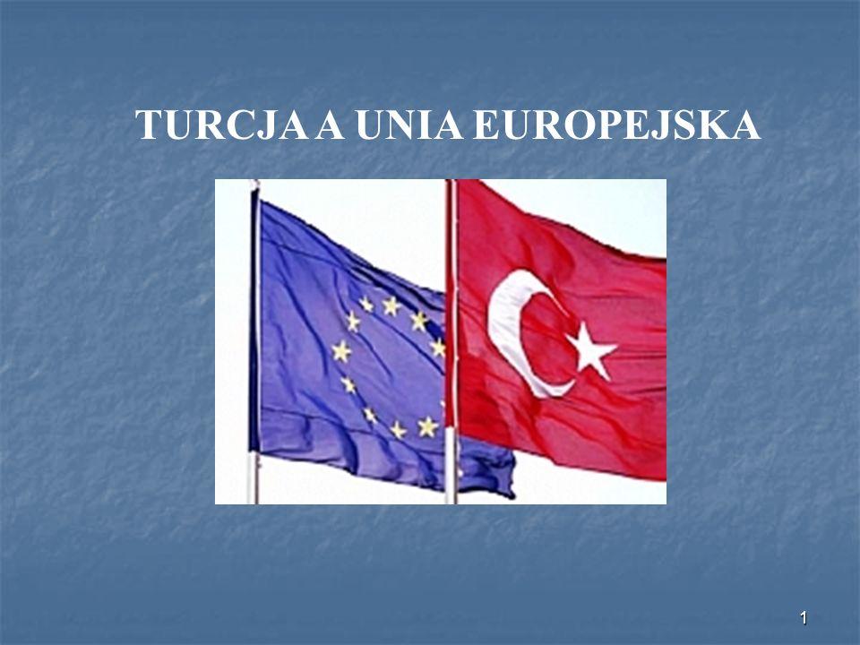 1 TURCJA A UNIA EUROPEJSKA