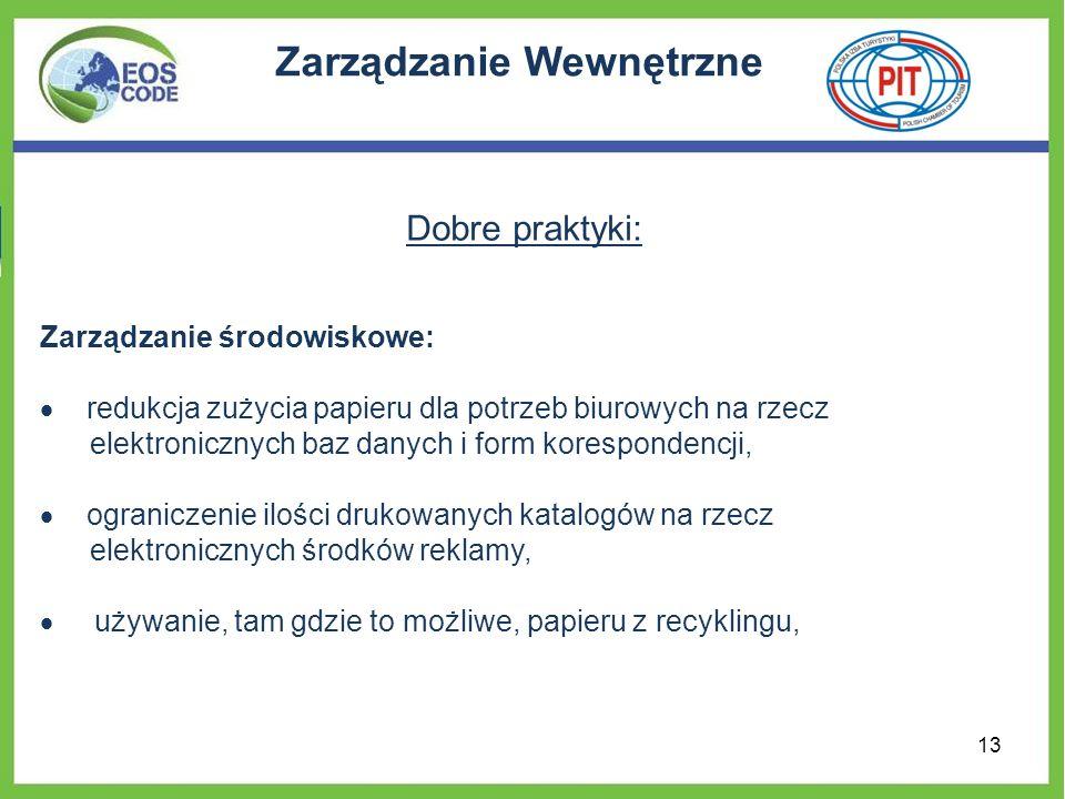 Zarządzanie Wewnętrzne Dobre praktyki: Zarządzanie środowiskowe: redukcja zużycia papieru dla potrzeb biurowych na rzecz elektronicznych baz danych i