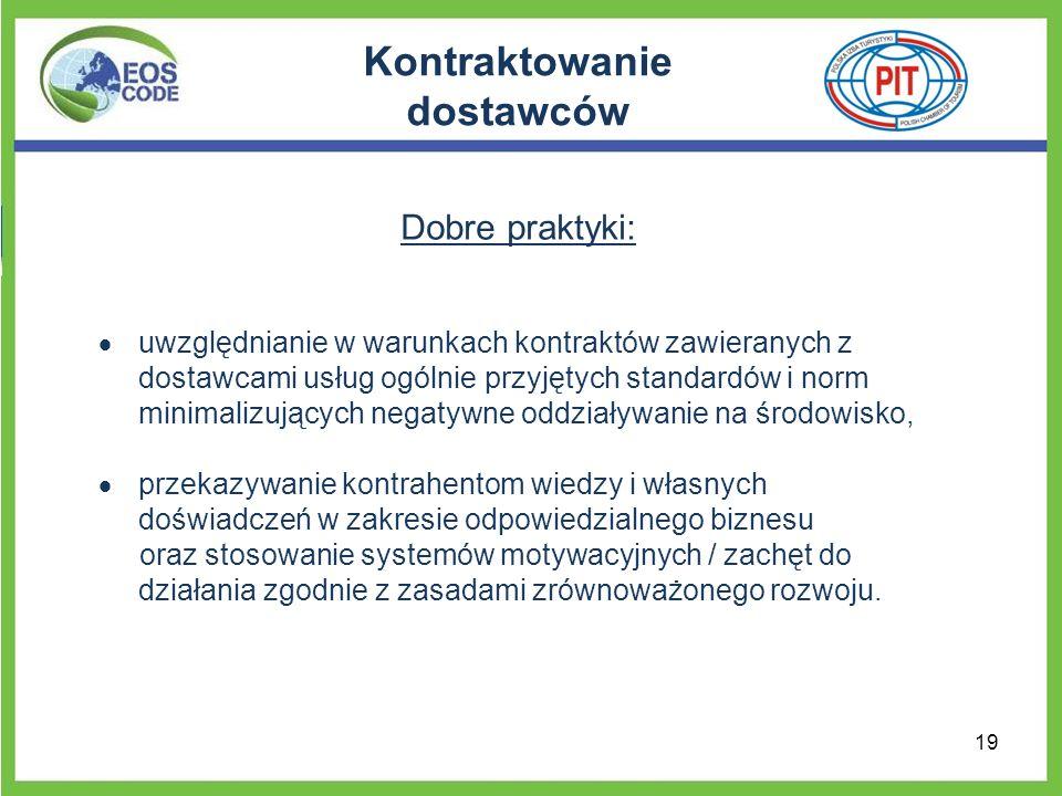 Kontraktowanie dostawców Dobre praktyki: uwzględnianie w warunkach kontraktów zawieranych z dostawcami usług ogólnie przyjętych standardów i norm mini