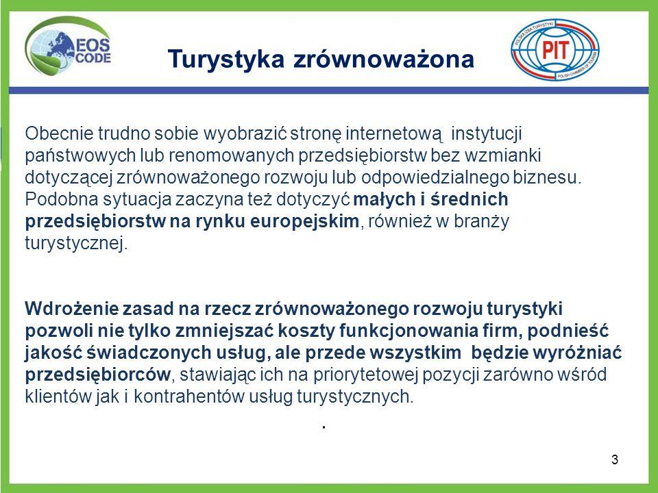 Relacje z klientem Dobre praktyki: Polska Izba Turystyki w trakcie prac związanych z opracowaniem Kodeksu EOS w aspekcie Relacji z Klientem przywiązywała szczególna uwagę do opracowania różnych form edukacji turystów na temat zrównoważonych zachowań i nawyków podczas wypoczynku, które mogłyby być rozpowszechniane przez przedsiębiorstwa turystyczne.